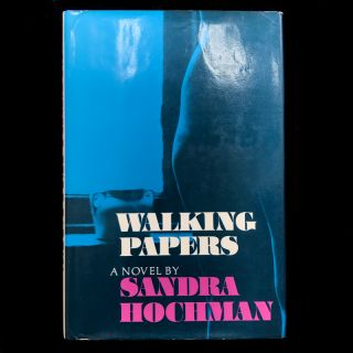 Walking Papers. Sandra Hochman