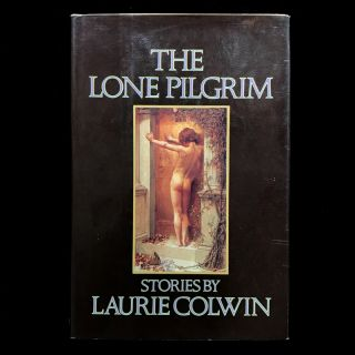 The Lone Pilgrim. Laurie Colwin