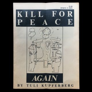 Kill For Peace Again. Tuli Kupferberg