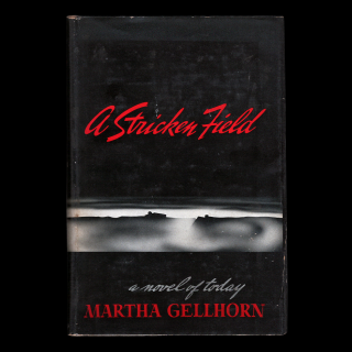 A Stricken Field. Martha Gellhorn.