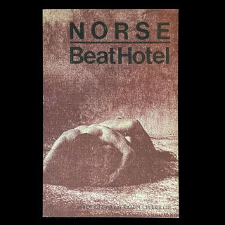 Beat Hotel. Harold Norse, William S. Burroughs, Carl Weissner, foreword, preface