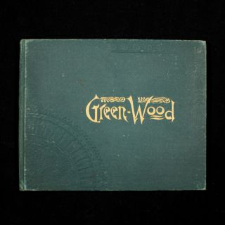 Green-Wood Illustrated 1891