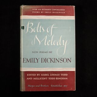 Bolts of Melody: New Poems of Emily Dickinson. Emily Dickinson.