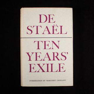 Ten Years' Exile. Anne Louise Germaine de Staël-Holstein, Margaret Crosland.