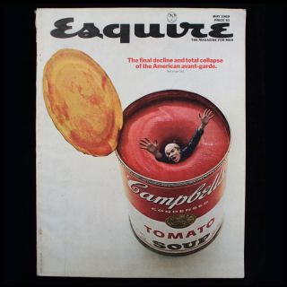 Esquire: The Magazine for Men. Arnold Gingrich, publisher, George Lois, cover, Candace Bergen Diane Arbus, , Andy Warhol, Sam Shepard, Claes Oldenburg, Evan S. Connell, contributors.