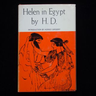 Helen In Egypt. Hilda Doolittle, H D.
