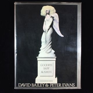 Goodbye Baby & Amen. A Saraband for the Sixties. David Bailey, Peter Evans