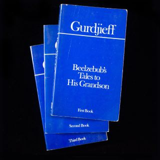 Beelzebub's Tales to His Grandson. G. I. Gurdjieff.