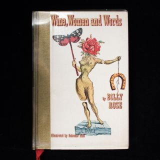 Wine, Women and Words. Billy Rose, Salvador Dalí.