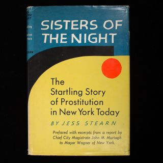 Sisters of the Night. Jess Stearn.