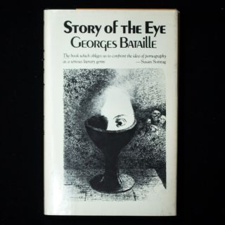 Story of the Eye. Georges Bataille, Joachim Neugroschel