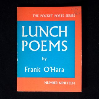 Lunch Poems. Frank O'Hara