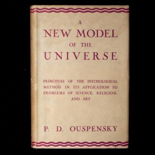 A New Model of the Universe. P. D. Ouspensky