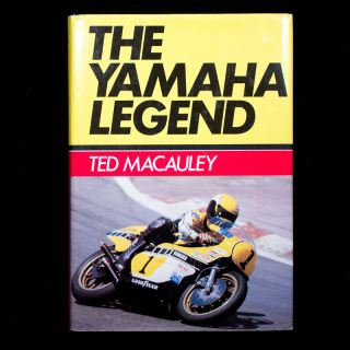 The Yamaha Legend. Ted Macauley